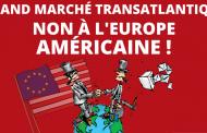 Huit ans de lutte contre le Grand Marché Transatlantique (GMT-TTIP-TAFTA)