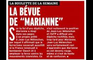 Boulette de la semaine : <i>Marianne</i> rectifie le tir