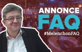FAQ - Posez vos questions à Jean-Luc Mélenchon