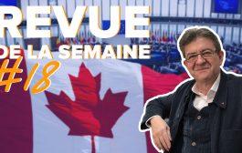 Revue de la semaine #18 - CETA, OTAN, Europe, Secours catholique à Calais