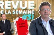 Revue de la semaine #31 : législatives, code du travail, état d'urgence, ordonnances de Macron