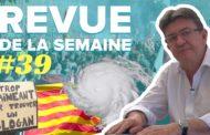 Revue de la semaine #39 : Irma, Catalogne, 12 & 23 septembre, loi travail, La Réunion