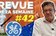 Revue de la semaine #42 : General Electric, drapeau européen, nucléaire civil et militaire