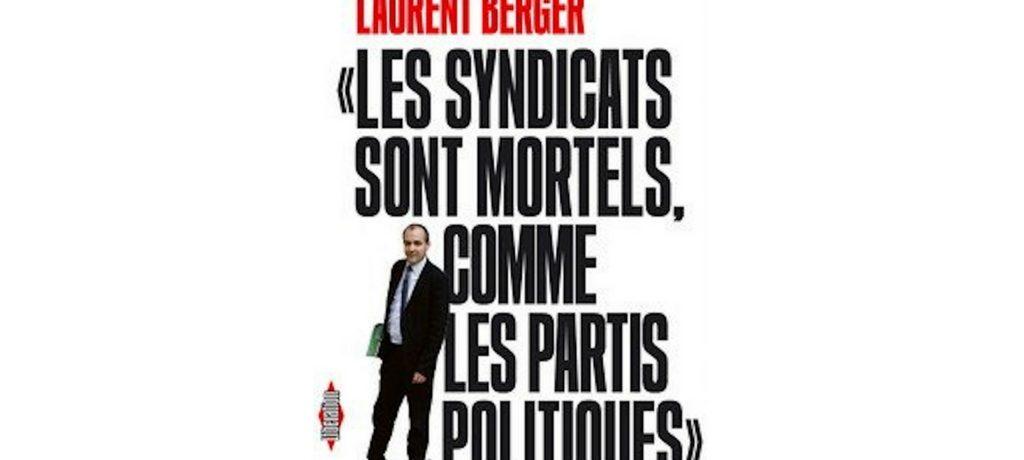 « Les syndicats sont mortels, comme les partis »