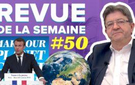 Revue de la semaine #50 : Écologie, libéralisme, fake news, législatives partielles