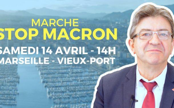 VIDÉO - Marche stop Macron - RDV samedi 14 avril à 14 au Vieux-Port de Marseille