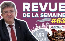 Revue de la semaine #63 : 26 mai, Parcoursup, Front populaire, réforme des institutions