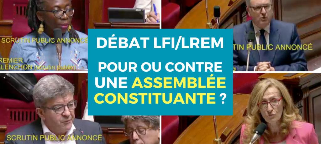 VIDÉO - Débat LFI/LREM sur l'Assemblée constituante