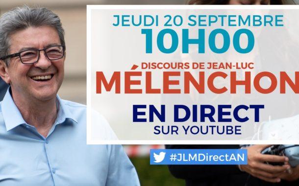 EN DIRECT - Discours de Jean-Luc Mélenchon - #JLMDirectAN