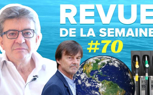 Revue de la semaine #70 : Crise politique, Hulot, climat, CICE, impôt à la source, pouvoir d'achat