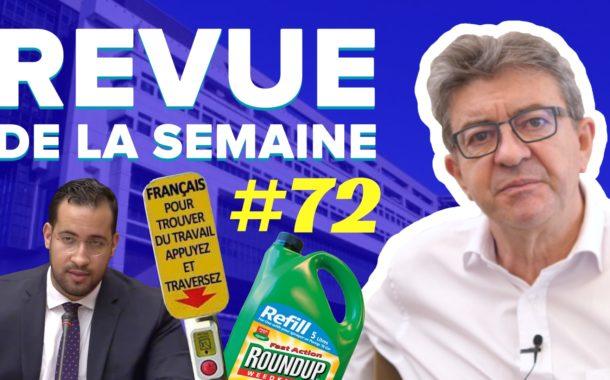 Revue de la semaine #72 : Glyphosate, Benalla, traverser la route, verrou de Bercy
