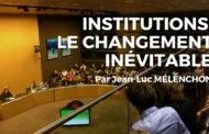 VIDÉO - Institutions : le changement inévitable