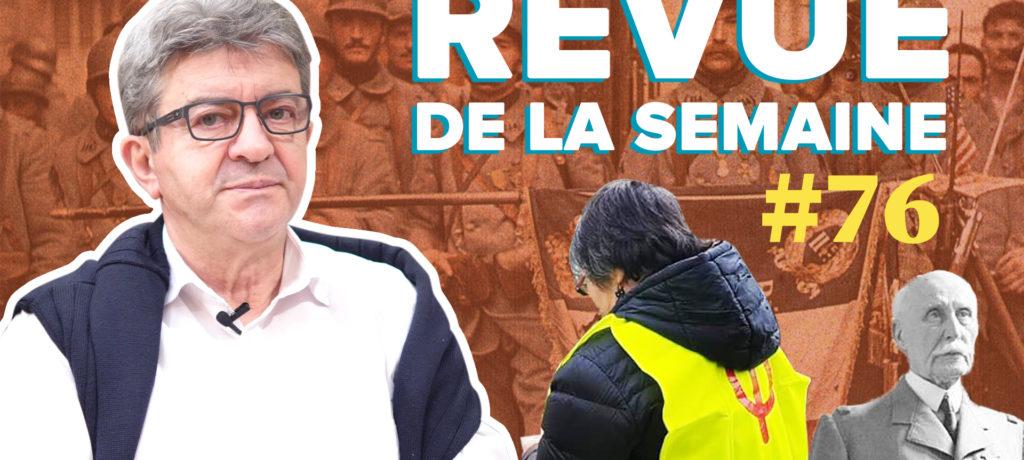 Revue de la semaine #76 - 11 novembre, Pétain, 17 novembre