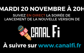 En direct à 20h - Lancement de la nouvelle version de Canal Fi