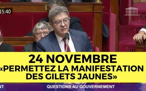 VIDÉO - 24 novembre : permettez la manifestation des gilets jaunes !