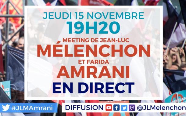 EN DIRECT - Meeting de Jean-Luc Mélenchon et Farida Amrani à Corbeil-Essonnes