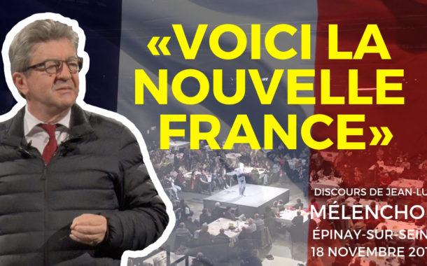 VIDÉO - «Voici la nouvelle France» - Discours de Jean-Luc Mélenchon à Épinay-sur-Seine