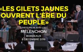 VIDÉO - « Les gilets jaunes ouvrent l'ère du peuple » - Jean-Luc Mélenchon