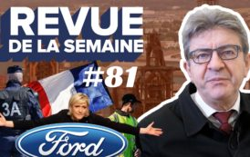 Revue de la semaine #81 : Gilets jaunes, policiers en colère, Le Pen, Ford, Florange, COP24