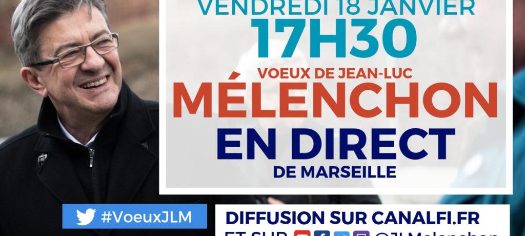EN DIRECT - Voeux de Jean-Luc Mélenchon à Marseille - #VoeuxJLM