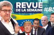 Revue de la semaine #85 : Venezuela, régime autoritaire, perquisitions, rencontre avec Macron, casse de l'école