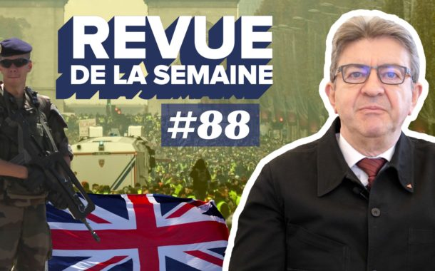 Revue de la semaine #88 : Acte 19, Sentinelle, armée, Brexit, santé, éducation