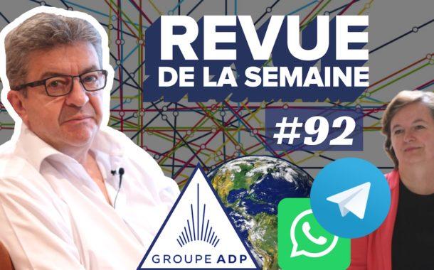 VIDÉO - Revue de la semaine #92 : ADP, WhatsApp, 26 mai, sondages, «Blitzkrieg» de Loiseau, Moselle, jour du dépassement