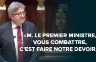 VIDÉO - «M. Le Premier ministre, vous combattre, c'est faire notre devoir»