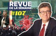 Revue de la semaine #107 : Coronavirus, 49.3, retraites, avocats