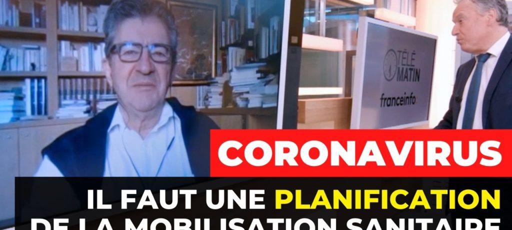 VIDÉO - Coronavirus : «Il faut une planification de la mobilisation sanitaire»