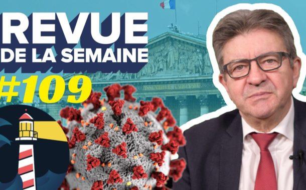 Revue de la semaine #109 : Lancement de linsoumission.fr, coronavirus à l'Assemblée