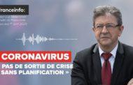 VIDÉO - Coronavirus : «Pas de sortie de crise sans planification»