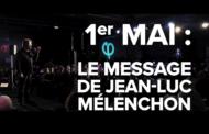 VIDÉO - 1er mai : le message de Jean-Luc Mélenchon