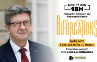 EN DIRECT - Bifurcations : «Faire face à l'affolement du monde» - Entretien exclusif avec Jean-Luc Mélenchon