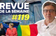 Revue de la semaine #119 : Mali : révolution citoyenne / Europe : la défaite de Macron / Covid-19 : masques gratuits