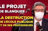 VIDÉO - Blanquer, son projet : la destruction de l'école publique et de ses professeur·es