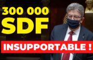 VIDÉO - 300 000 SDF en France, c'est insupportable !
