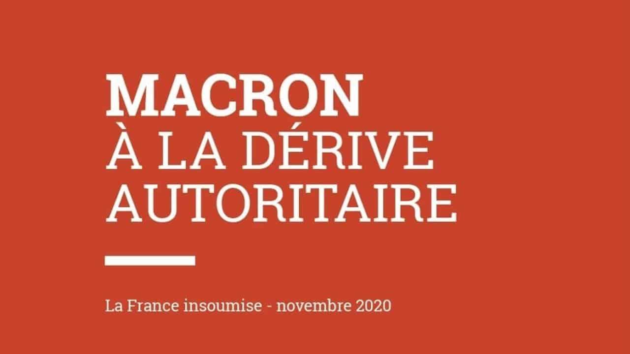 Macron à la dérive autoritaire - Le document choc