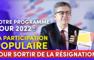 Notre programme pour 2022 : la participation populaire pour sortir de la résignation