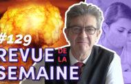 Revue de la semaine #129 : Désarmement nucléaire / vivre avec la pandémie