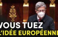 VIDÉO - Vous tuez l'idée européenne !