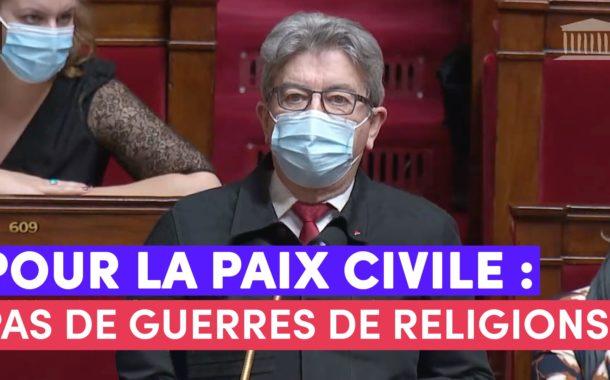 VIDÉO - Pour la paix civile : pas de guerres de religions !