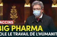 VIDÉO - Vaccins : Big Pharma vole le travail de l'humanité