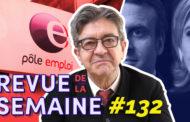 Revue de la semaine #132 - Le duo Macron-Le Pen / L'assurance chômage en danger / 500.000 abonnés 🎉