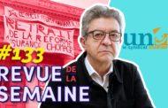 Revue de la semaine #133 : Défendons l'UNEF ! / La culture en lutte : pour une sécurité sociale professionnelle