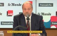 L'affaire Taurine : Dupont-Moretti déraille