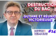 Revue de la semaine #143 :  Blanquer détruit le bac / Régionales : La Réunion et la Guyane victorieuses !
