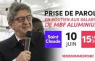 Prise de parole de Jean-Luc Mélenchon en soutien aux salariés de MBF Aluminium - #JLMSaintClaude