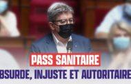 Pass sanitaire : absurde, injuste et autoritaire !