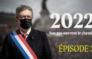2022 : Nos pas ouvrent le chemin - Épisode 3 : Laïcité